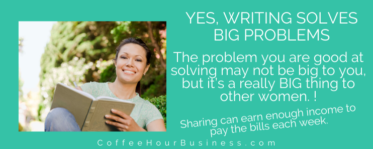 writing-solves-big-problems-and-earns-income